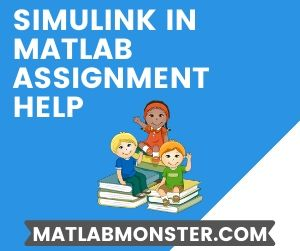 Simulink in Matlab Assignment Help